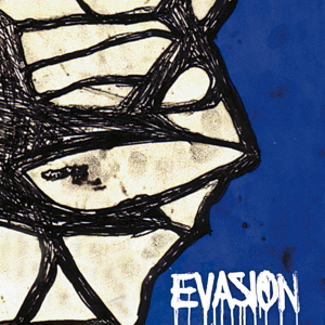 Evasion on Stake, The* Evasion On Stake, The - Once For All - The Videos